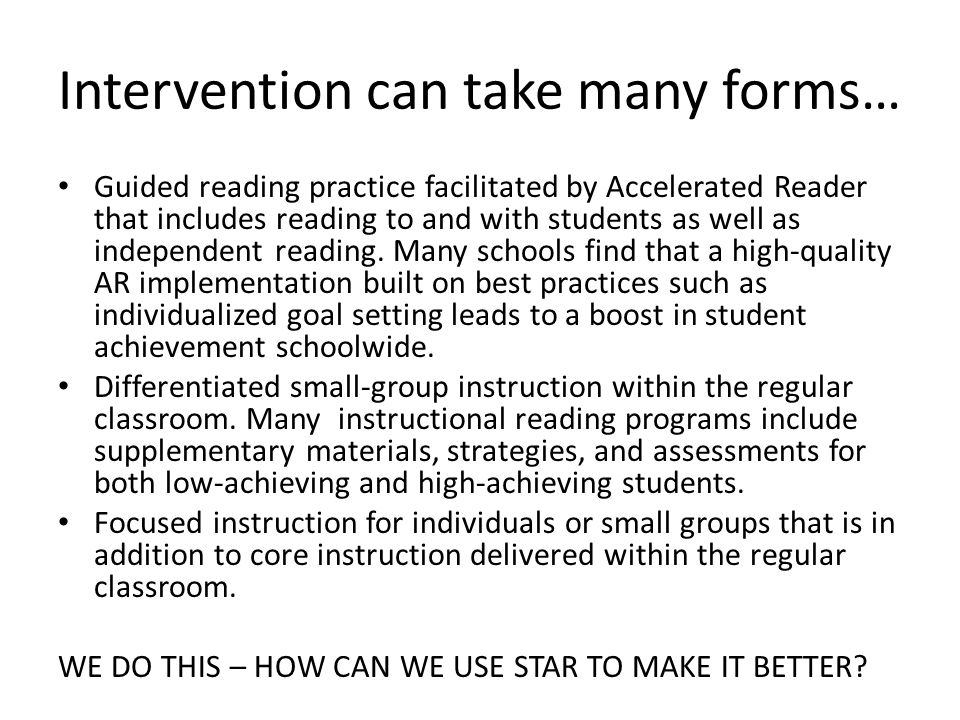 Individual Interventions and Progress Monitoring Make sure a student is tested shortly before an intervention begins so that you have accurate baseline data.