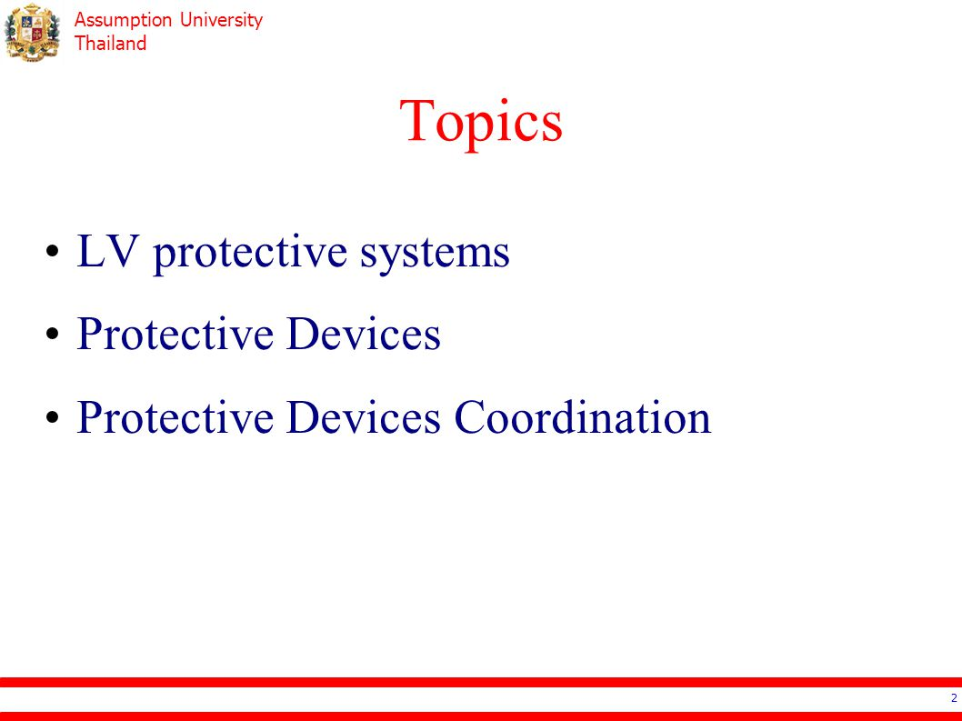 Assumption University Thailand Low Voltage Protective Systems Fully Rated Protective System Selective Protective System Cascade Protective System 3