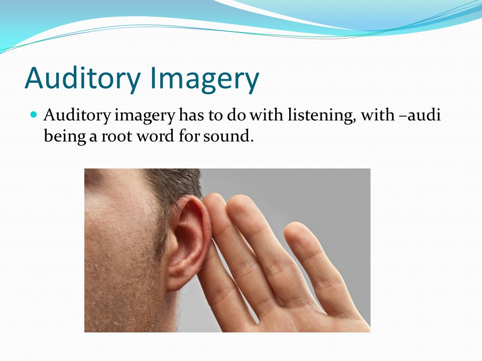 Auditory Imagery Examples His wrath towards you burns like fire. People can imagine burning …the fiery floods of the wrath of the fierceness and wrath of God would rush forth. A reader can imagine the fairly recognizable sounds of waves crashing.
