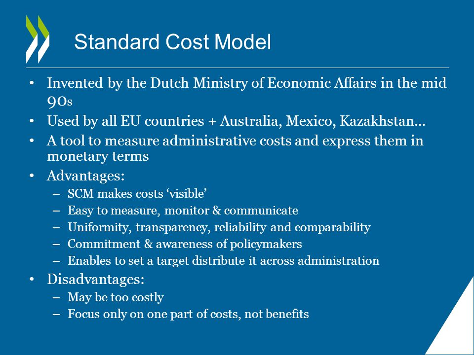 The methodology for AC measurement The Standard Cost Model Possible to differentiate between particular regulations, ministries, sectors of regulation