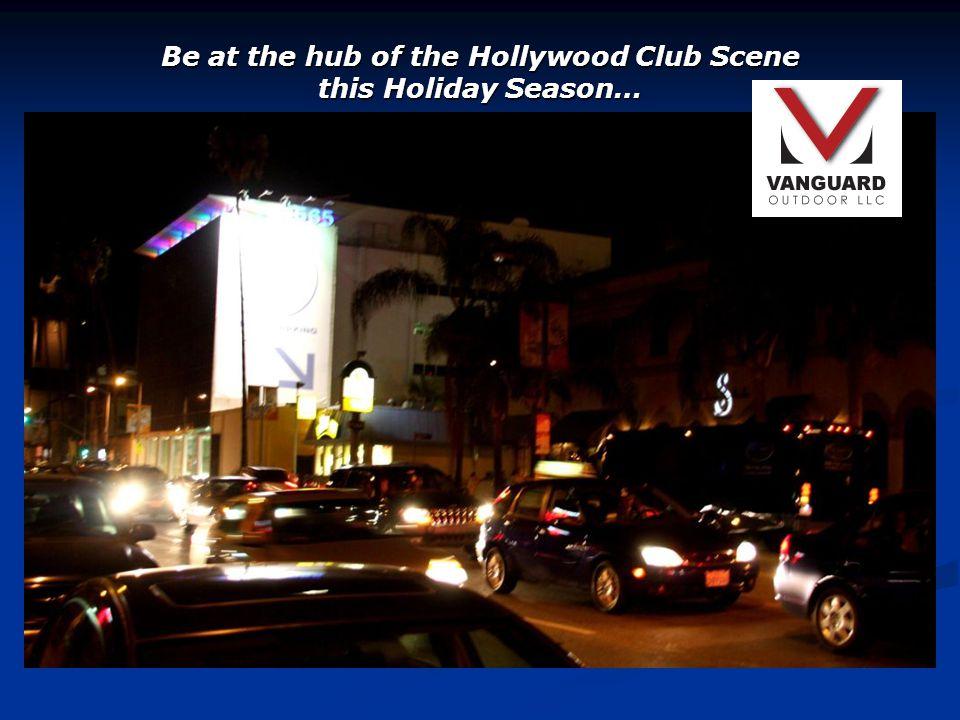 Liquor, Entertainment, Fashion… your opportunity to reach the quintessential Hip & Trendy LA demographic
