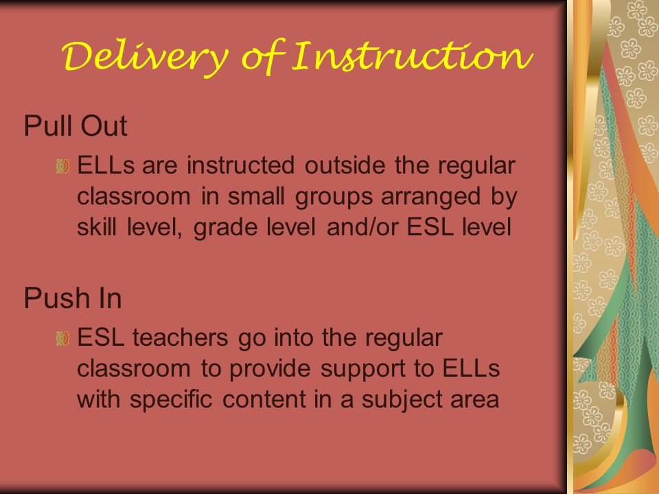 Characteristics of ELLs by Level Level 1- Entering  Understands little or no English  Follows one-step directions  Names objects  Labels objects and pictures  Uses one word responses or gestures Level 2 – Beginning  Responds in a word or phrase  Uses simple vocabulary  Decodes simple sentences but may not know the meaning  Follows two-step directions  Writes in phrases or simple patterns