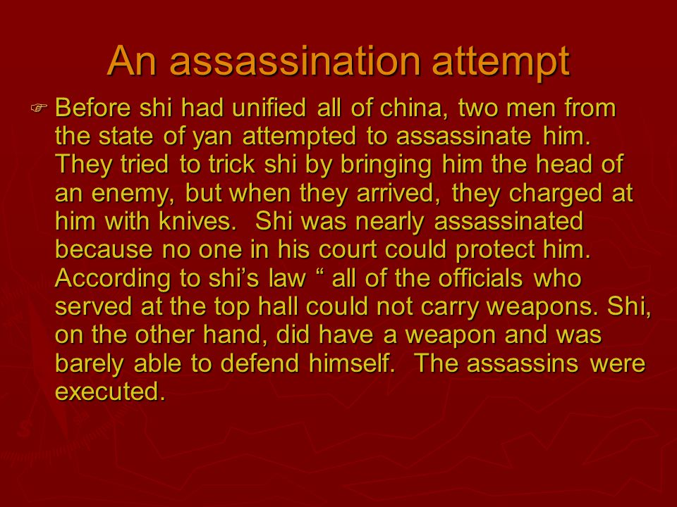 A quest for immortality  The assassination attempts made shi more and more paranoid.
