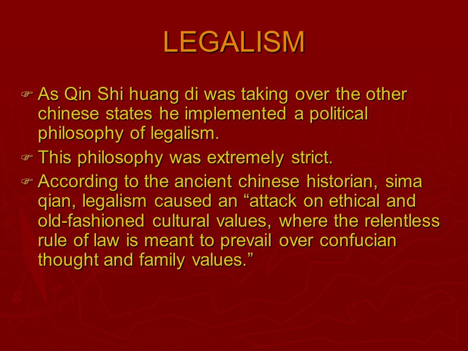accomplishments  Unification of china  Builder of the great wall  Standardized money, weights & measures  Military genius  Census of lands  Established official method of writing  Built roads and demolished walls.