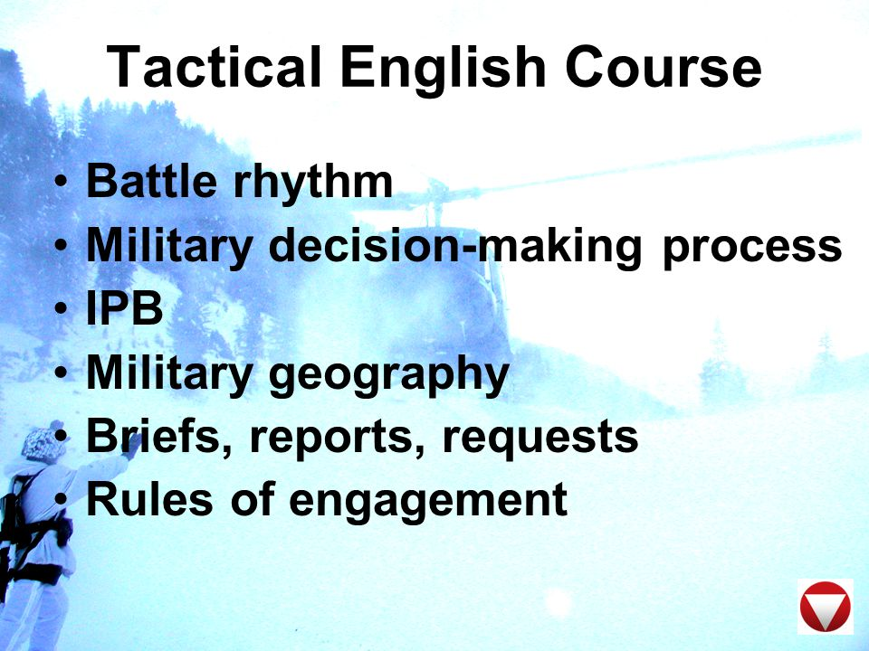 Tactical English Course Military writing Command post exercise NATO/PfP structures CJTF vs battle group concept CIMIC Media operations