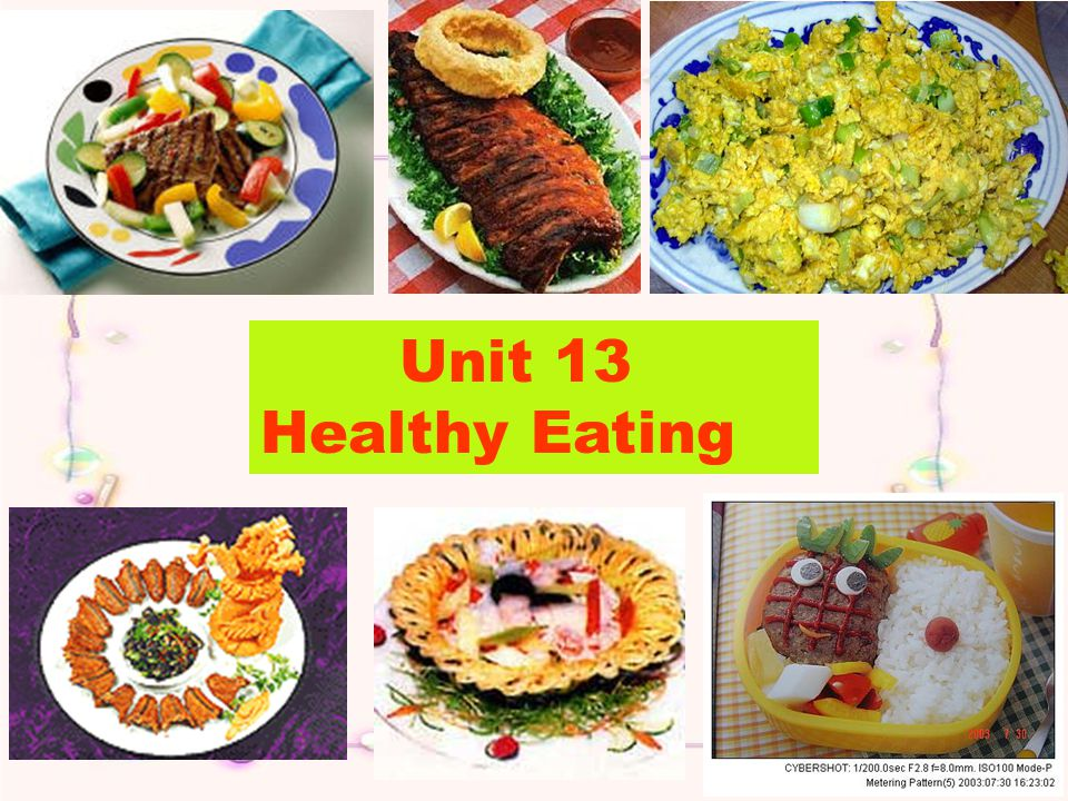 Unit 13 Healthy Eating
