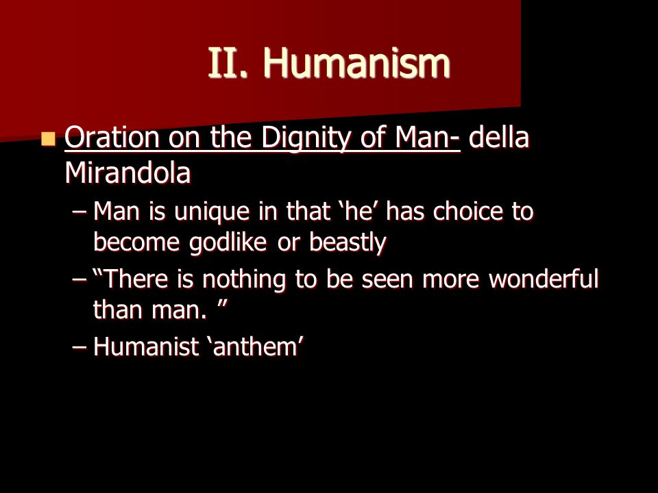 Humanism (cont.) Petrarch Father of humanism Father of humanism Wrote letters to dead classical authors Wrote letters to dead classical authors Reviled scholasticism Reviled scholasticism One of the coiners of 'Dark Ages' One of the coiners of 'Dark Ages' Like a black army of ants from some old rotten oak, they swarm forth from their hiding places and devastate the fields of sound learning. Like a black army of ants from some old rotten oak, they swarm forth from their hiding places and devastate the fields of sound learning.