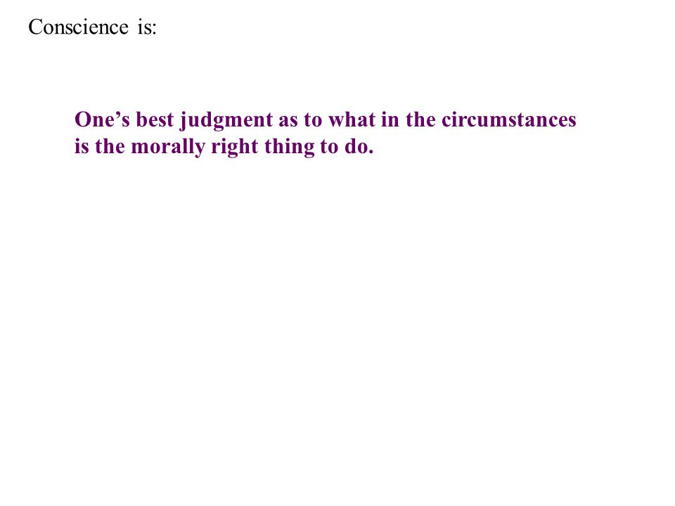 As such, it is not a feeling.Feelings are not judgments and can be very misleading.
