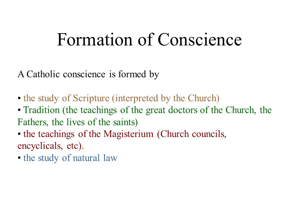 However, in forming their consciences the faithful must pay careful attention to the sacred and certain teaching of the Church.