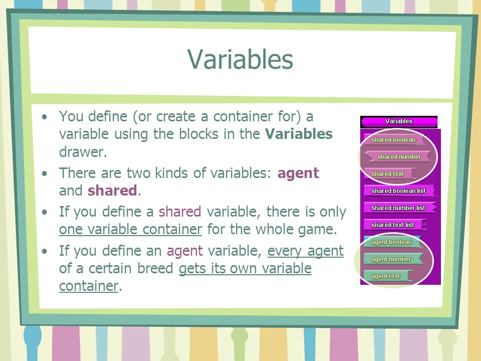 Shared vs. Agent Shared variable Agent Variable