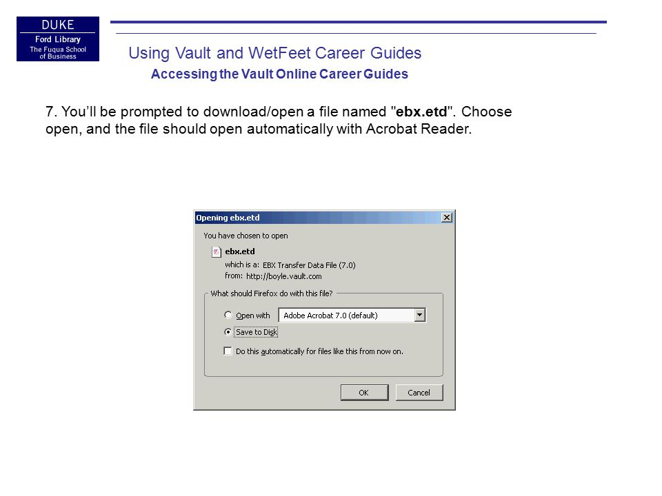 Using Vault and WetFeet Career Guides Accessing the Vault Online Career Guides 8.