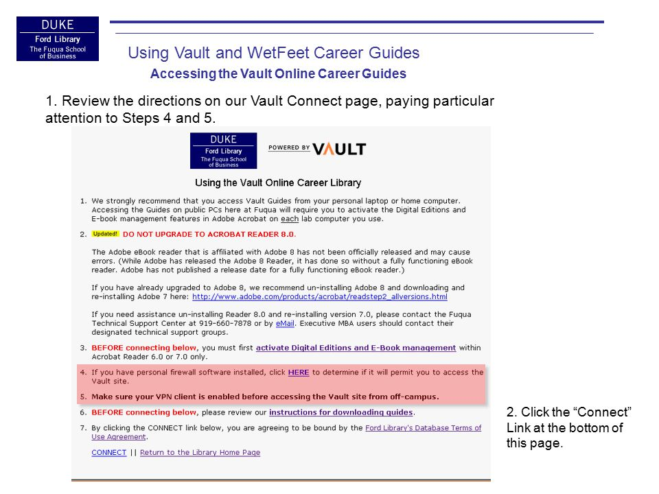 Using Vault and WetFeet Career Guides Accessing the Vault Online Career Guides 3.
