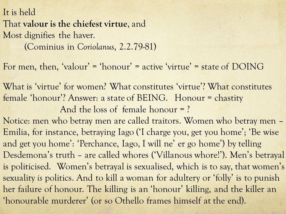 Questions: how do men rate female honour.how do men construct femininity.