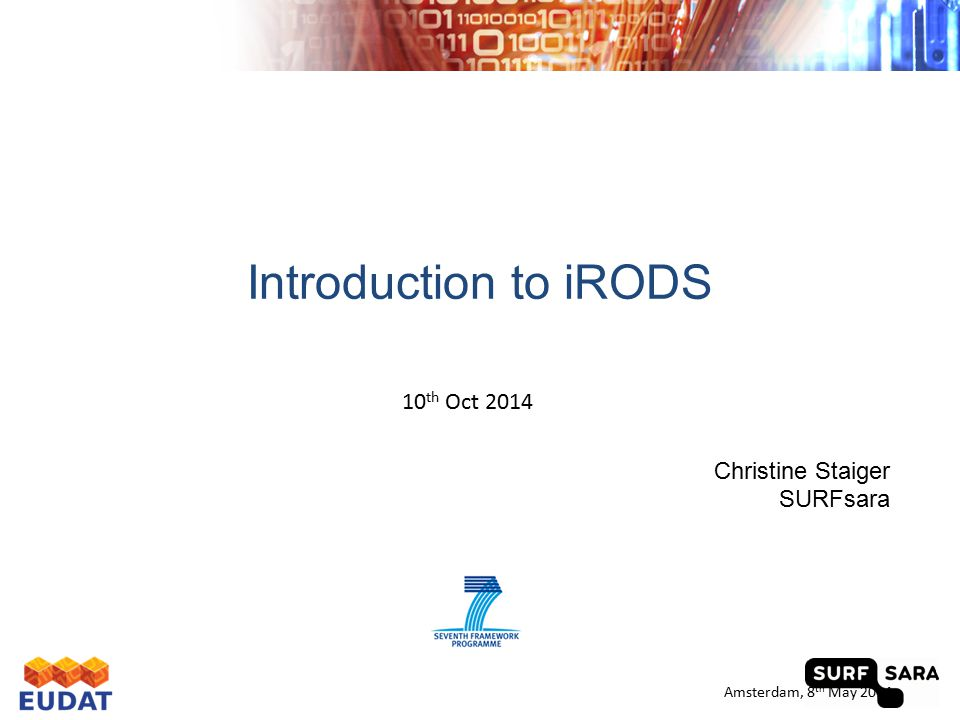 iRODS Concepts The Basics ① Installation ② Tools for administration ③ Adding data and metadata Contents