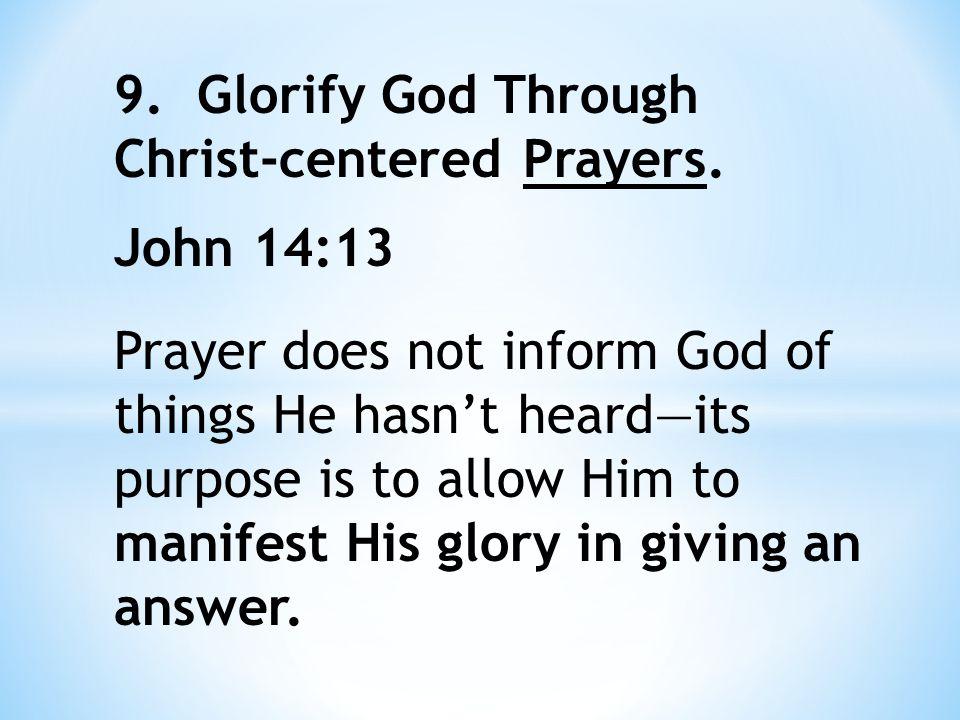 10. Glorify God Through Gospel Proclamation. 2 Thessalonians 3:1 Acts 13:48