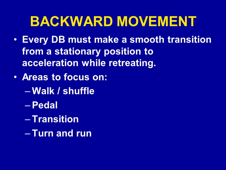 RUN – PASS KEY DB takes three slow, short read steps or shuffles while reading Run-Pass key Run-Pass key is uncovered offensive lineman (lineman who has LB over him) Lineman fires out with low hat = run Lineman does anything else (pull, down block, fan block, retreat) = play pass, react late to run WHEN IN DOUBT, PLAY PASS FIRST DB'S two best friends on the field – DEPTH and the SIDELINE