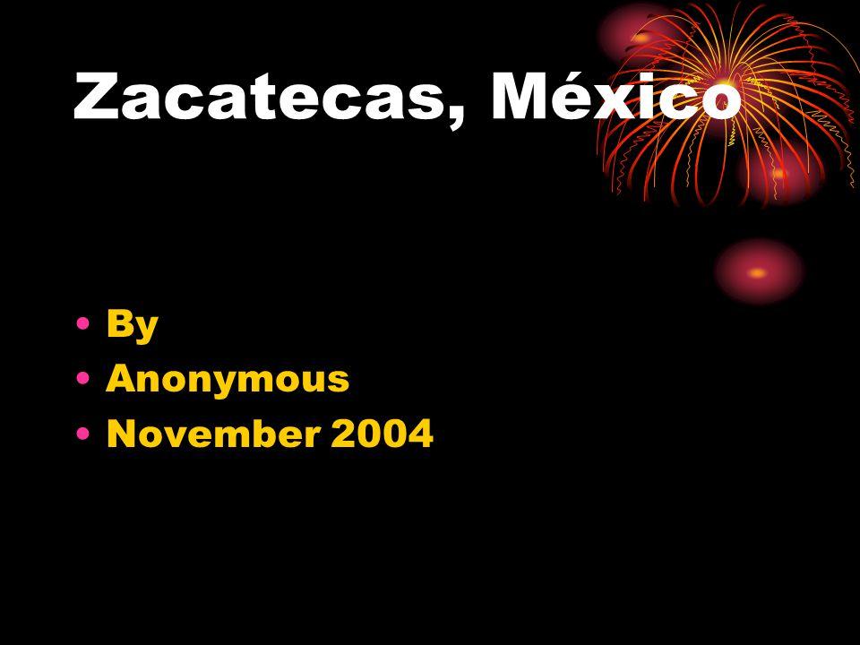 MAP OF ZACATECAS Jerez es una ciudad de mi familia y mi nacimento.