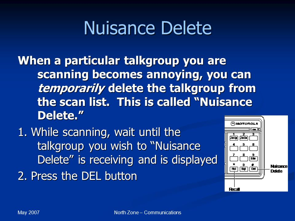 May 2007 North Zone – Communications Nuisance Delete 3.