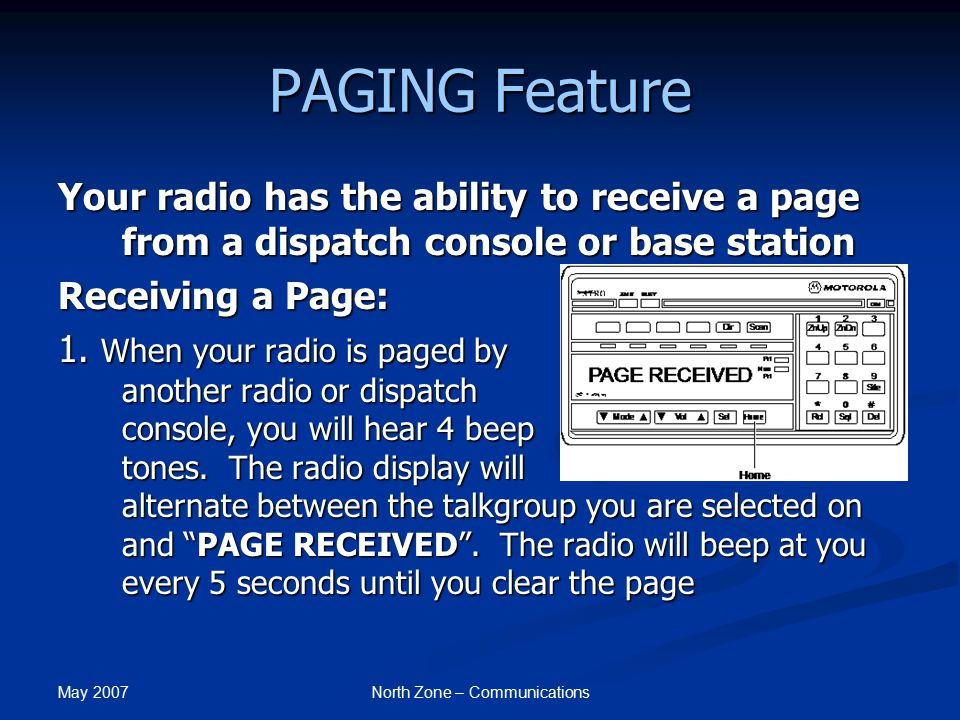 May 2007 North Zone – Communications PAGING Feature 2.