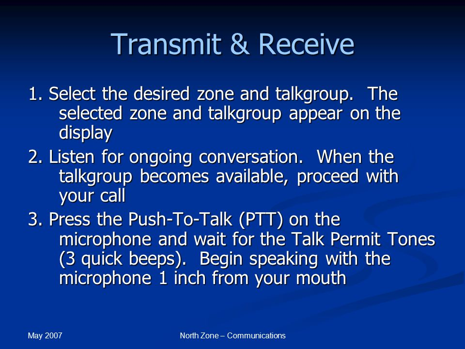 May 2007 North Zone – Communications Transmit & Receive 3a.