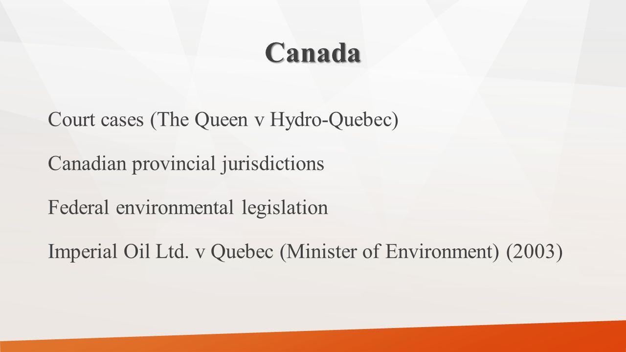 Imperial Oil Ltd.v Quebec (Minister of Environment) From 1920 to 1973 Imperial Oil Ltd.
