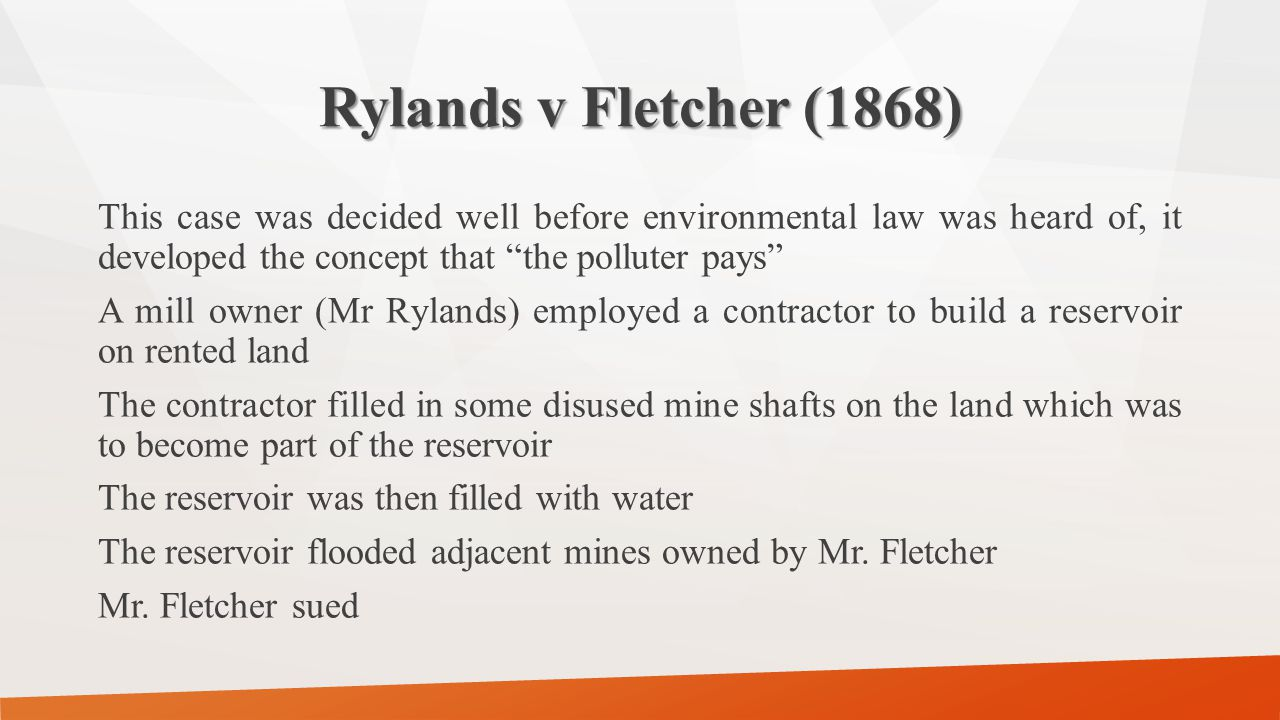 The first hearing Mr Fletcher succeded on the basis of trespass over and nuisance to his land by Mr.
