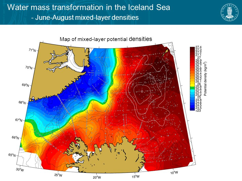 Polar inflow Arctic domain Surface salinity, from Swift and Aagaard (1981)  Local modification leads to formation of Arctic Intermediate Water  Contributes to overflows east and west of Iceland Atlantic inflow Water mass transformation in the Iceland Sea - the Arctic domain