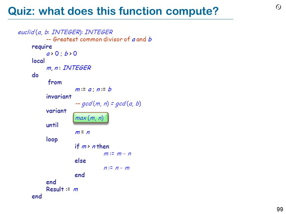 99 Quiz: what does this function compute.