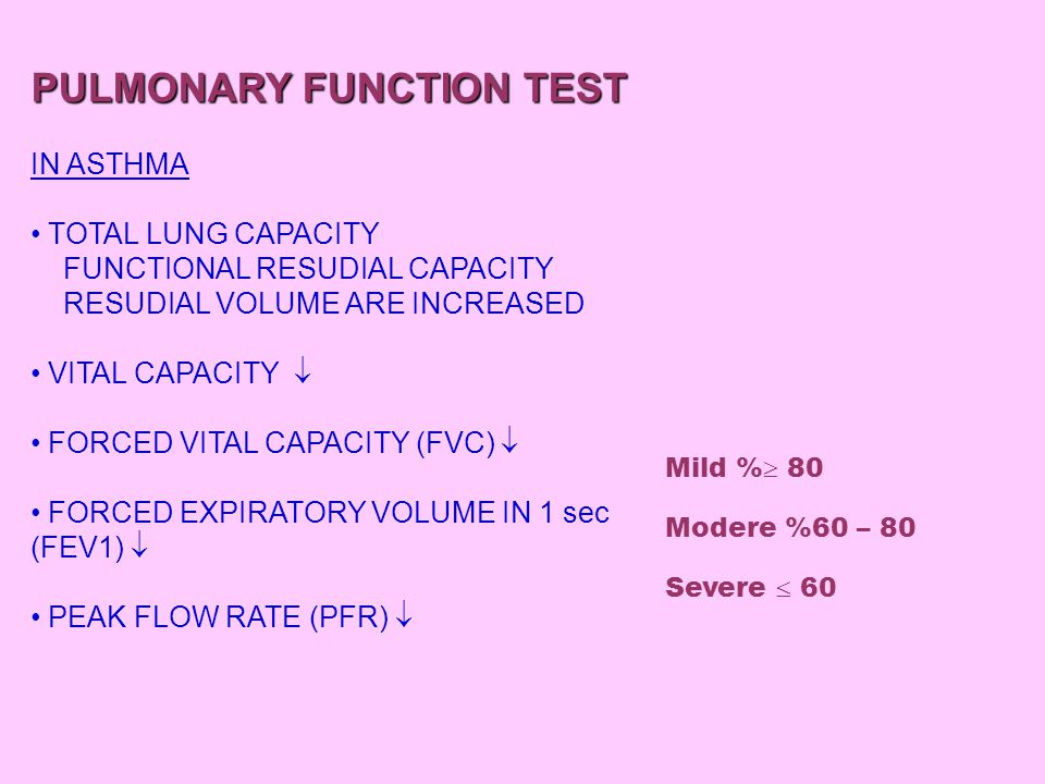 PULMONARY FUNCTION TEST IF THE FEV1 VALUE INCREASES BY 15% AFTER THE ADMINISTRATION OF AEOROLIZE BRONCHODILATATOR ASTHMA IS DIAGNOSED.