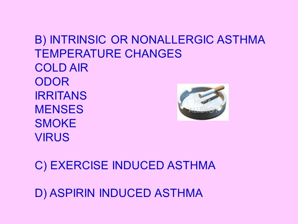 RISK FACTORS FOR CHILDHOOD ASTHMA FAMILIAL AND GENETIC FACTORS ATOPY ENVIRONMENTAL FACTORS VIRAL RESPIRATORY TRACT INFECTION BACTERIAL.
