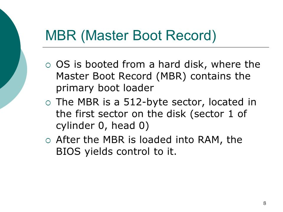 9 MBR (Master Boot Record)