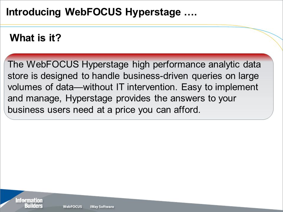 Hyperstage combines a columnar database with intelligence we call the Knowledge Grid to deliver fast query responses..