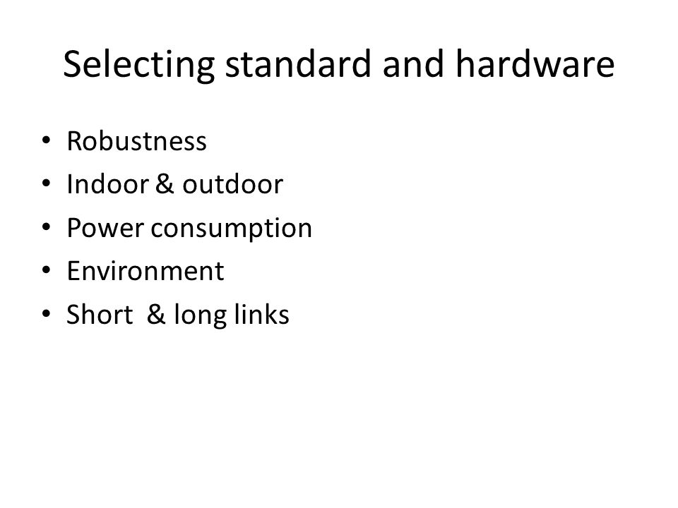 Legal considerations Regulations, licensing standards, frequencies, applications e.g.