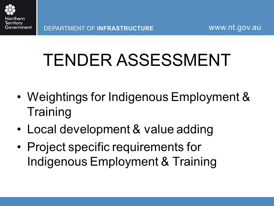 LOCATING TRAINEES DoI Indigenous Employment & Training Unit Darwin & Northern Region Alice Springs & Southern Region Details are provided in the Tender Response Schedules Various Training Service Providers