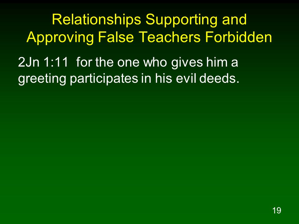 20 Relationships With Unbelievers Where Our Faith Is Compromised Are Forbidden Eph 5:11 Do not participate in the unfruitful deeds of darkness, but instead even expose them; Eph 5:12 for it is disgraceful even to speak of the things which are done by them in secret.