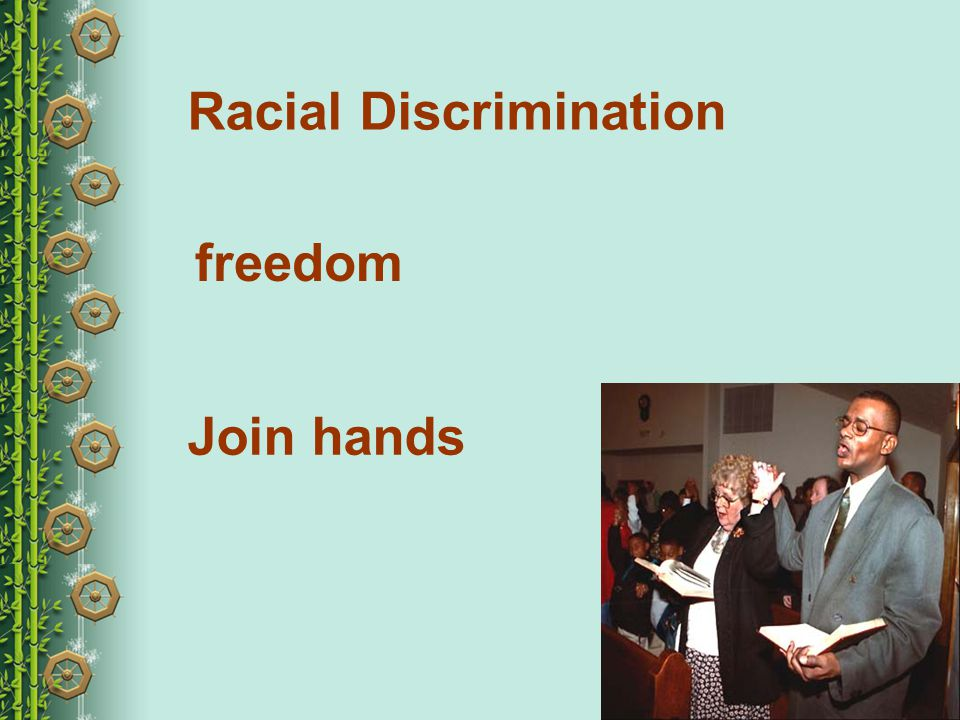 Racial Discrimination freedom Join hands