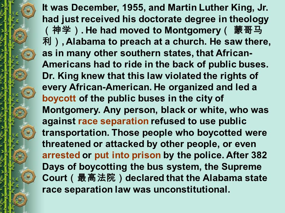 It was December, 1955, and Martin Luther King, Jr.