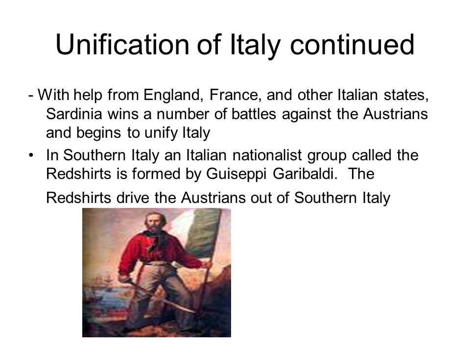 Unification if Italy Continued Southern Italy joins Sardinia and a new unified Italy is born In 1871 Victor Emmanuel is crowned King of a United Italy