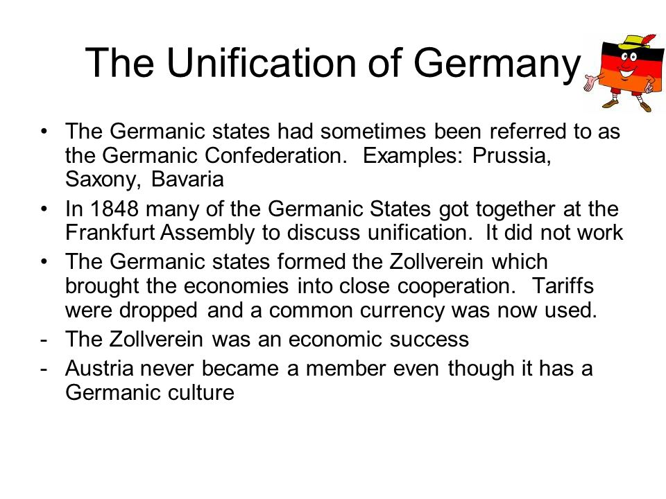 Unificaton of Germany Continued Prussia becomes the strongest of the Germanic states - Very strong economy and military -Other Germanic states look to Prussia for leadership -William the 1 st is the Kaiser of Prussia -Otto Von Bismark becomes the Prime Minister of Prussia.