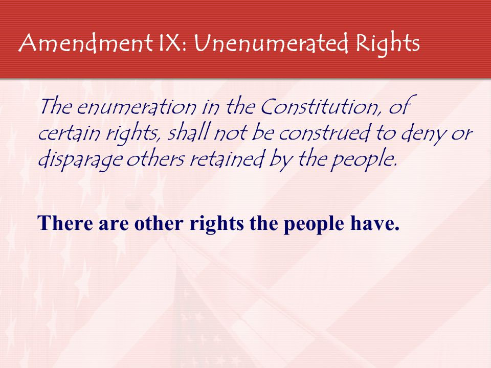 Amendment X: State's Rights  The powers not delegated to the United States by the Constitution, nor prohibited by it to the states, are reserved to the states respectively, or to the people.