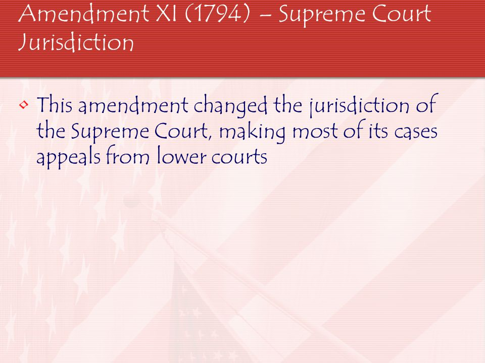 Amendment XII (1804) – Election of President and Vice President Changed the electoral process for President.