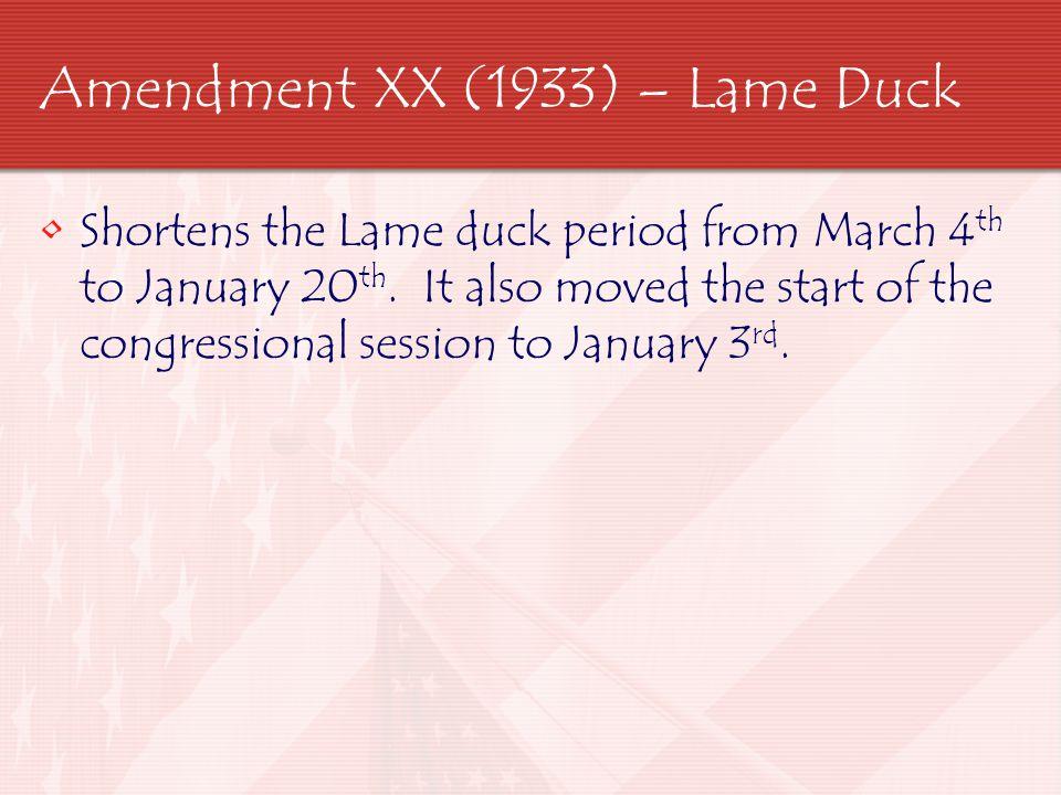 Amendment XXI (1933) – Repeal Prohibition This amendment did away with the 18 th amendment.