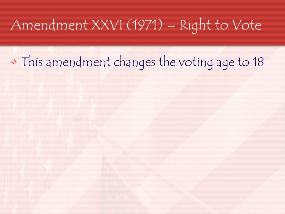 Amendment XXVII (1992) – Government officials Pay This amendment says that If congress decides to change its pay or the Presidents pay the raise will not go into effect until the next congressional election.
