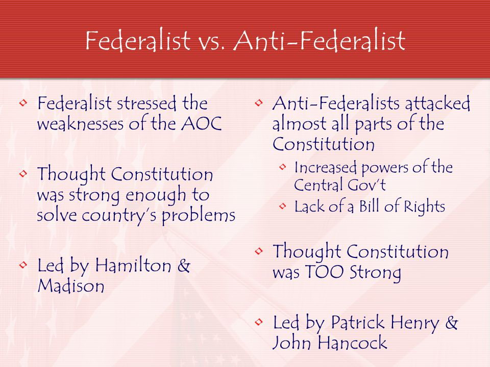 Federalists won 11 States had ratified the Constitution in 1788 States then held election for a President 1 st Congress met in March 1789