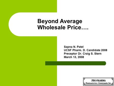 Beyond Average Wholesale Price….