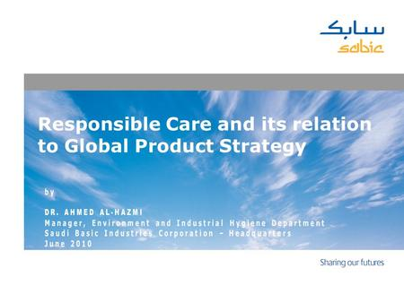 Responsible Care and its relation to Global Product Strategy.