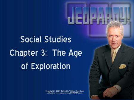 Social Studies Chapter 3: The Age of Exploration.