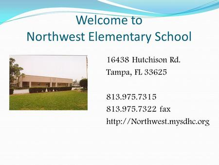 Welcome to Northwest Elementary School