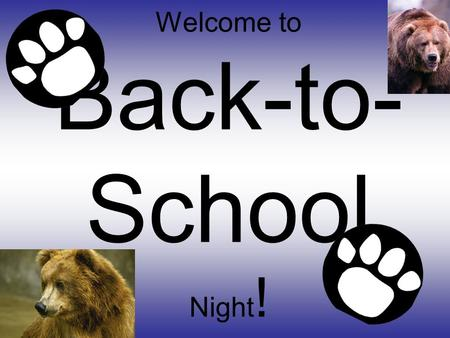 Welcome to Back-to- School Night !. Newsletters Come home MONTHLY! Please read over them with your student! Watch for the BONUS BOXES on them!