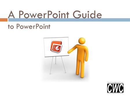 A PowerPoint Guide to PowerPoint. Overview: When giving a PowerPoint presentation, it is important to remember to be clear, concise, and informative.